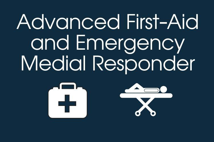 Advanced First-Aid and EMR