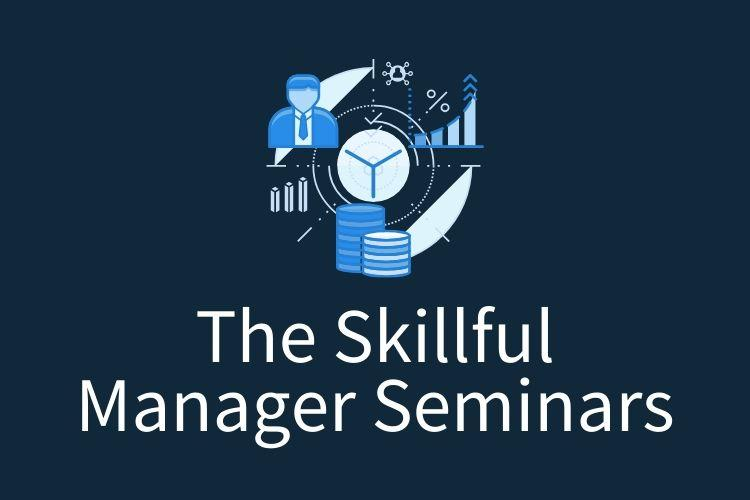 skillful manager seminars