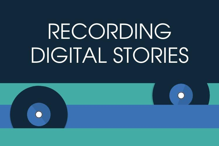 recording digital stories