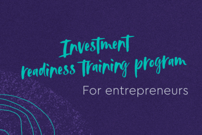 Investment Readiness Program for entrepreneurs
